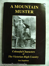 A Mountain Muster Ian Stapleton Victorian High Country 1st hcdj B30