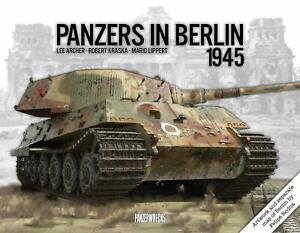 Panzers in Berlin 1945 In Focus