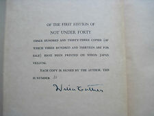 NOT UNDER FORTY - SIGNED by WILLA CATHER - 1st Ed., Limited, Numbered Edition