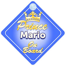 Crown Prince Mario On Board Personalised Boy Car Sign Child Gift
