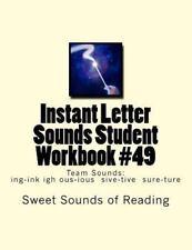 Instant Letter Sounds Student Workbook #49 : Team Sounds: Ing-Ink Igh...