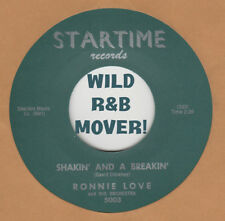 R&B REPRO: STARTIME 5003 – RONNIE LOVE –SHAKIN' AND A BREAKIN'/ YOU'RE MOVIN' ME