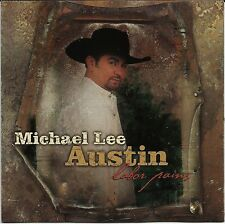 Michael Lee Austin Labor Pains Country Music CD NEW SEALED