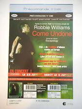 ▓ PLAN MEDIA ▓ ROBBIE WILLIAMS : COME UNDONE ( PRÉCOMMANDE N° 5308 )