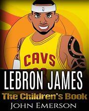 Lebron James Children's Book Boy King Bask by Emerson John -Paperback
