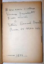 POESIA - V. E. Bravetta: Ho salvato l'amore 1952 Gastaldi, con dedica autografa