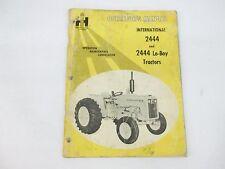 International Harvesterl Model 2444 Amp 2444 Lo Boy Operators Manual