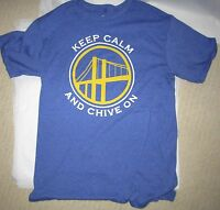 Golden State Warriors Keep Calm and Chive On Shirt Mens Medium M KCCO Chivery