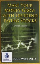 Make Your Money Grow with Dividend-Paying Stocks: Revised Edition - Book