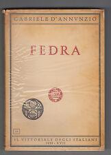 G. D'ANNUNZIO-FEDRA-IL VITTORIALE DEGLI ANNALI 1939 IST. POLIGRAFICO-L3411