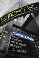 Democracy Incorporated Managed Democracy and the Specter of Inv... 9780691178486