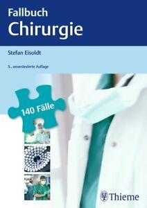 Fallbuch Chirurgie von Stefan Eisoldt