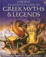 Greek Myths & Legends (Usborne Illustrated Guide to) by Evans, Cheryl, Millard,