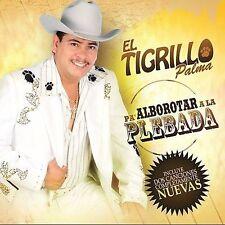 El Tigrillo Palma : Pa Alborotar La Plebada CD