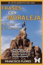 El Pensamiento Del Dí : Frases con Moraleja by Francisco Flores (2012,...