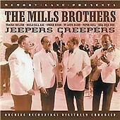 Jeepers Creepers, The Mills Brothers, Very Good CD