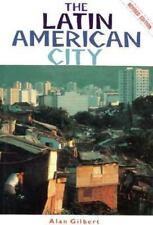 NEW - The Latin American City by Gilbert, Alan; Ferguson, James
