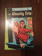 1961 The Ghostly Trio by Nancy Woollcott Smith 6th Printing Sept 61