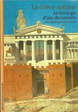 DECOUVERTES GALLIMARD N° 84 / LA GRECE ANTIQUE ARCHEOLOGIE D'UNE DECOUVERTE -30%