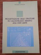 La Tegola Progettazione delle strutture in calcestruzzo armato agli stati limite