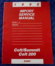 1990 Dodge Colt Summit 200 Electrical Service Manual
