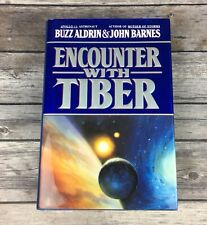 Encounter with Tiber Buzz Aldrin John Barnes 1st Ed 1st Print HCDJ Signed Aldrin