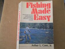 Fishing Made Easy Arthur L. Cone, Jr. Paperback 1968