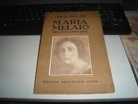 MARIA MELATO NELLA VITA E NELL'ARTE di I. TOSCANI - ED. PRIMAVERA ROMA 1925