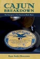 CAJUN BREAKDOWN - BRASSEAUX, RYAN ANDRE - NEW PAPERBACK BOOK