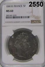 1841 K NGC CERTIFIED MS 60 FRANCE 5F SCARCE DATE! #2550