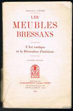 GIRARD : LES MEUBLES BRESSANS 1934 + 4 CATALOGUES + 13 PHOTOGRAPHIES ORIGINALES