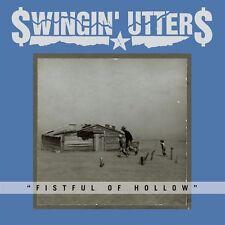 SWINGIN' UTTERS - FISTFUL OF HOLLOW  CD NEU