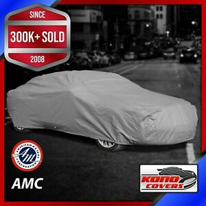AMC [OUTDOOR] CAR COVER ✅ All Weather ✅ Best ✅ 100% Full Warranty ✅ CUSTOM ✅ FIT