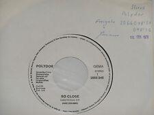 "JAKE HOLMES -So Close- 7"" 45 Polydor Promo Archiv mint"