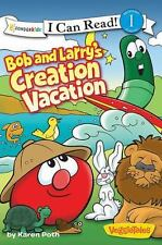 I Can Read! / Big Idea Books / VeggieTales: Bob and Larry's Creation Vacation by