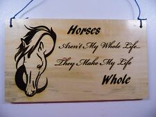 Horses Make My Life Whole-Wood Burning Plaque Art Picture Pyrography (Blue Cord)