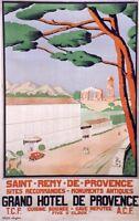 """""""SAINT-REMY-DE- PROVENCE: GRAND HÔTEL """" Affiche originale entoilée 84x124cm TONY"""