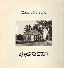 GYSBERT - Doekele's Kafee (RARE 1982 DUTCH FOLK VINYL LP))