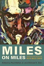 Miles on Miles: Interviews and Encounters with Miles Davis (Hardback or Cased Bo