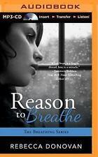 Breathing: Reason to Breathe 1 by Rebecca Donovan (2014, MP3 CD, Unabridged)