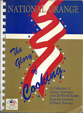*NATIONAL GRANGE COOK BOOK 1986 *THE GLORY OF COOKING *KITCHENS OF RURAL AMERICA
