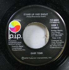 Soul Nm! 45 Gary Toms - Stand Up And Shout / Party Hardy On P.I.P