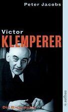 Victor Klemperer. Im Kern ein deutsches Gewächs: Die Bio... | Buch | Zustand gut