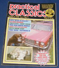 PRACTICAL CLASSICS MARCH 1981 - SU CARB OVERHAUL/BEETLE ENGINE STRIP
