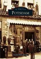 Potsdam [Images of America] [NY] [Arcadia Publishing]