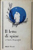 IL LETTO DI SPINE - C. Mergendahl [Libro, Jolly Rizzoli]