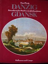 Danzig / Gdansk: Betrachtung der Stadt in vier Jahrhunderten