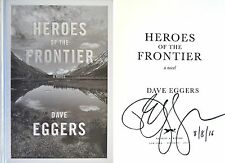 Dave Eggers~SIGNED & DATED~Heroes of the Frontier~1st/1st~HC + Photos!