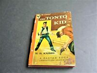 The Tonto Kid by H.H. Knibbs- Bantam Books #56,1946 Paperback Book.