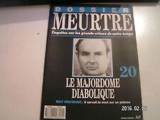 ** Dossier meurtre n°20 Roy Fontaine Le Majordome diabolique